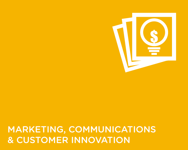 MARKETING, COMMUNICATIONS & CUSTOMER INNOVATION
